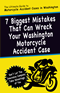 7 Biggest Mistakes That Can Wreck Your Washington Motorcycle Accident Case